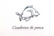 richard-junior-cuaderno-pesca